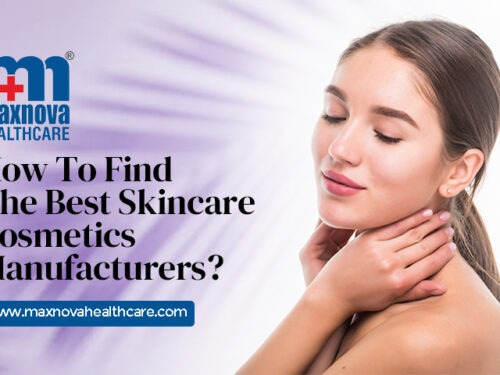 Skincare Cosmetics Manufacturers In India – How To Find The Best Skincare Cosmetics?